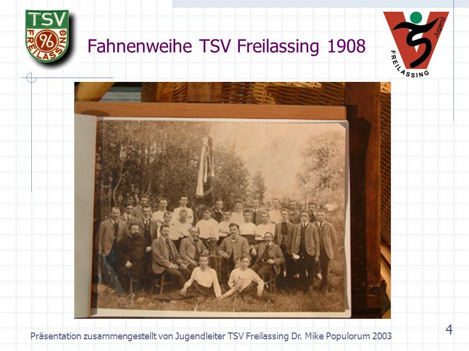 Fahnenweihe TSV Freilassing 1908