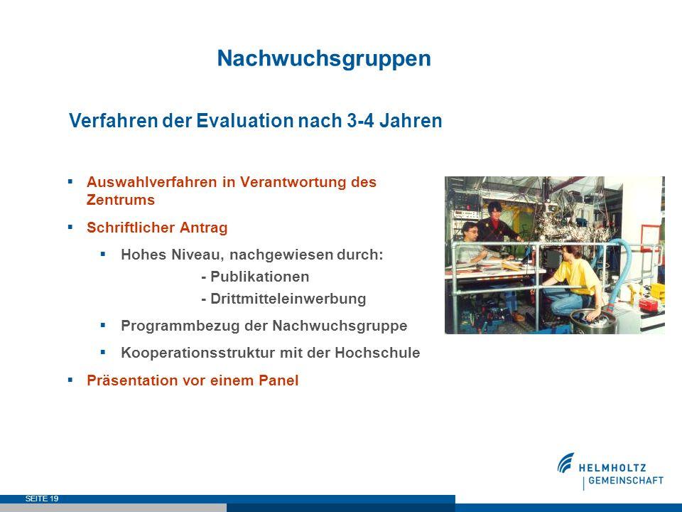 Nachwuchsgruppen Verfahren der Evaluation nach 3-4 Jahren