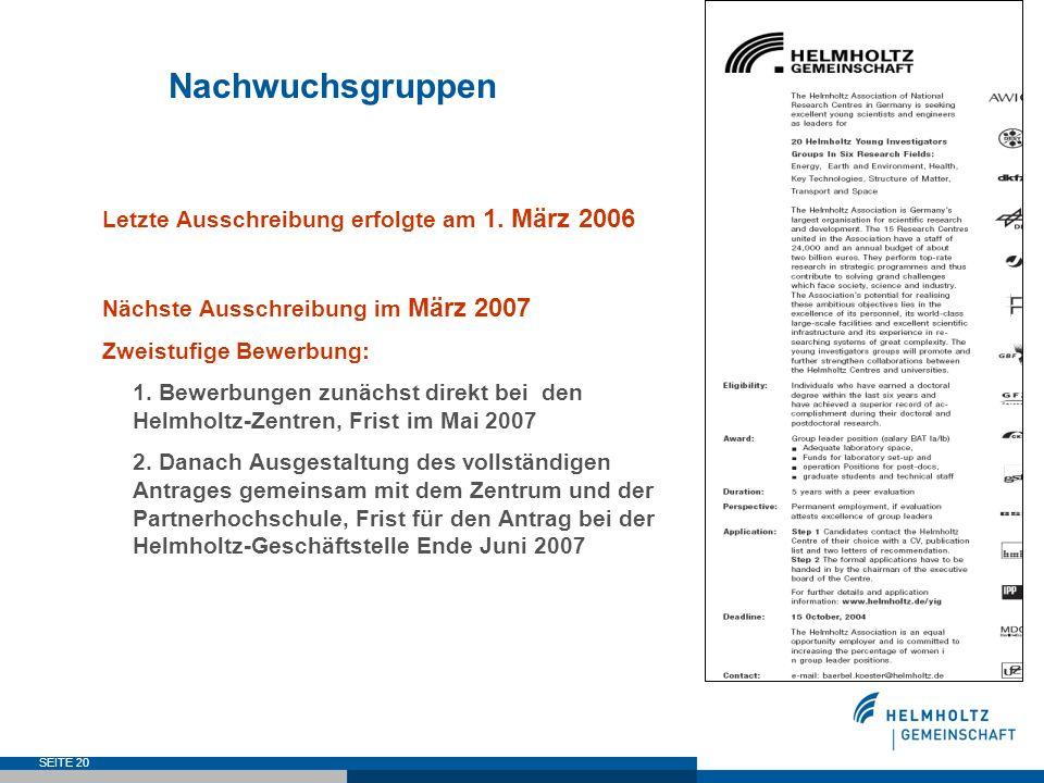 Nachwuchsgruppen Letzte Ausschreibung erfolgte am 1. März 2006