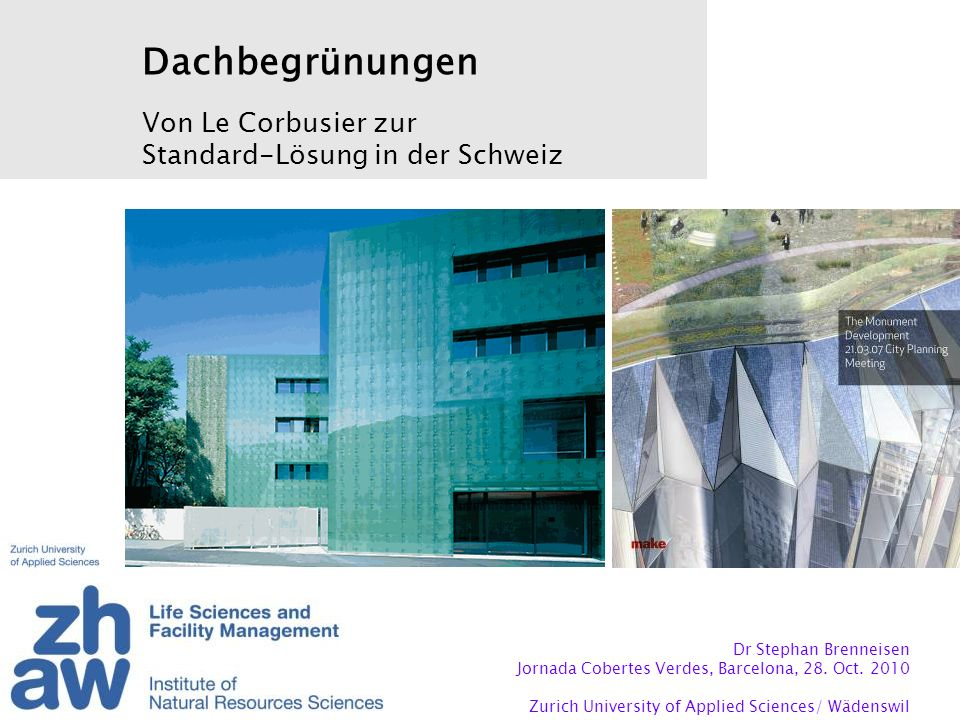Dachbegrünungen Von Le Corbusier zur Standard-Lösung in der Schweiz