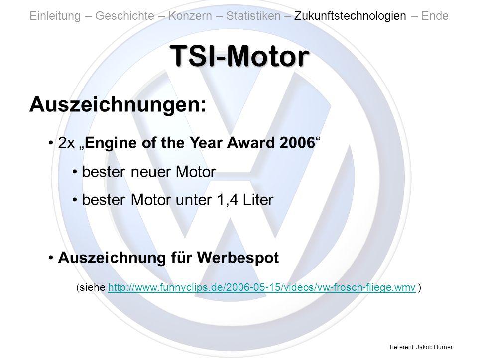 """TSI-Motor Auszeichnungen: 2x """"Engine of the Year Award 2006"""