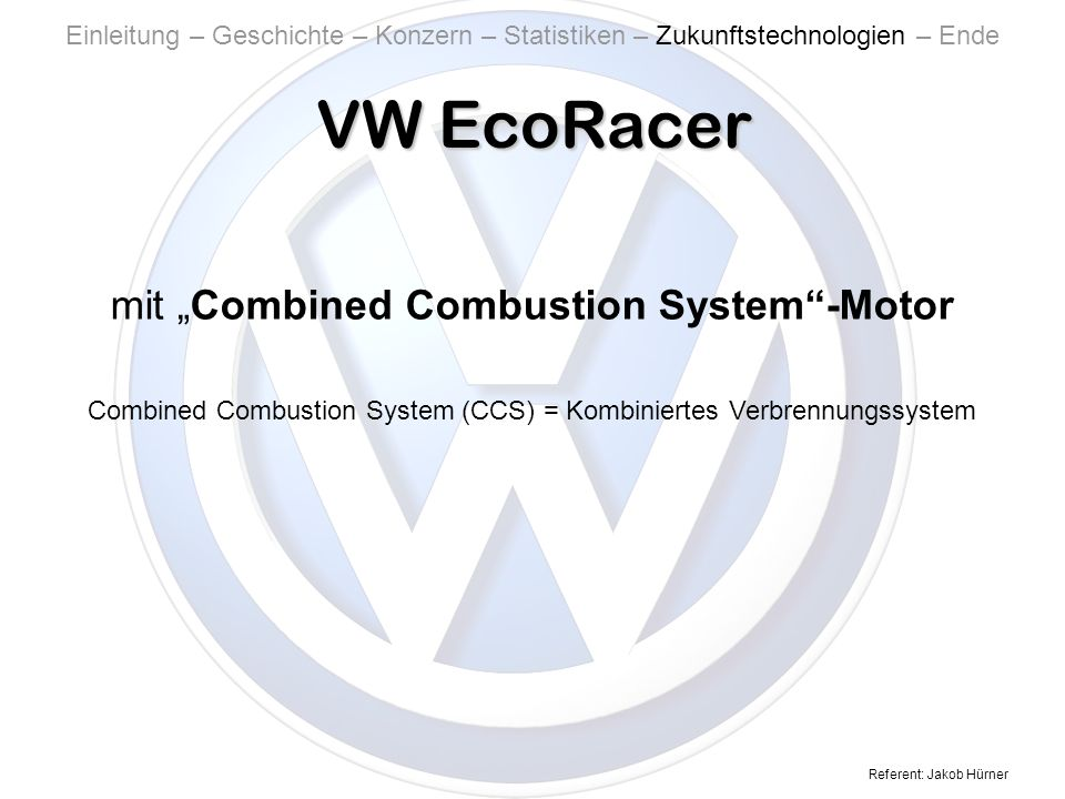 "VW EcoRacer mit ""Combined Combustion System -Motor"