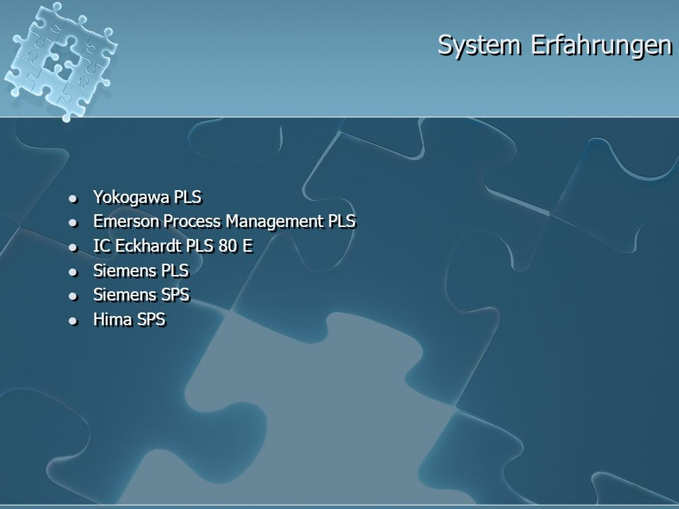 System Erfahrungen Yokogawa PLS Emerson Process Management PLS