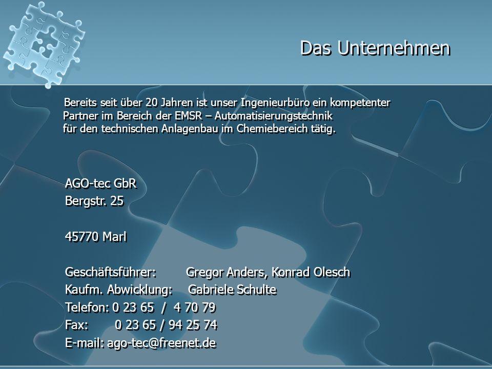 Das Unternehmen AGO-tec GbR Bergstr. 25 45770 Marl