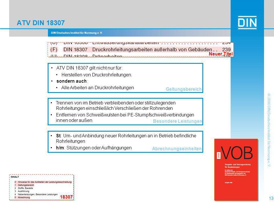 ATV DIN 18307 Neuer Titel ATV DIN 18307 gilt nicht nur für: