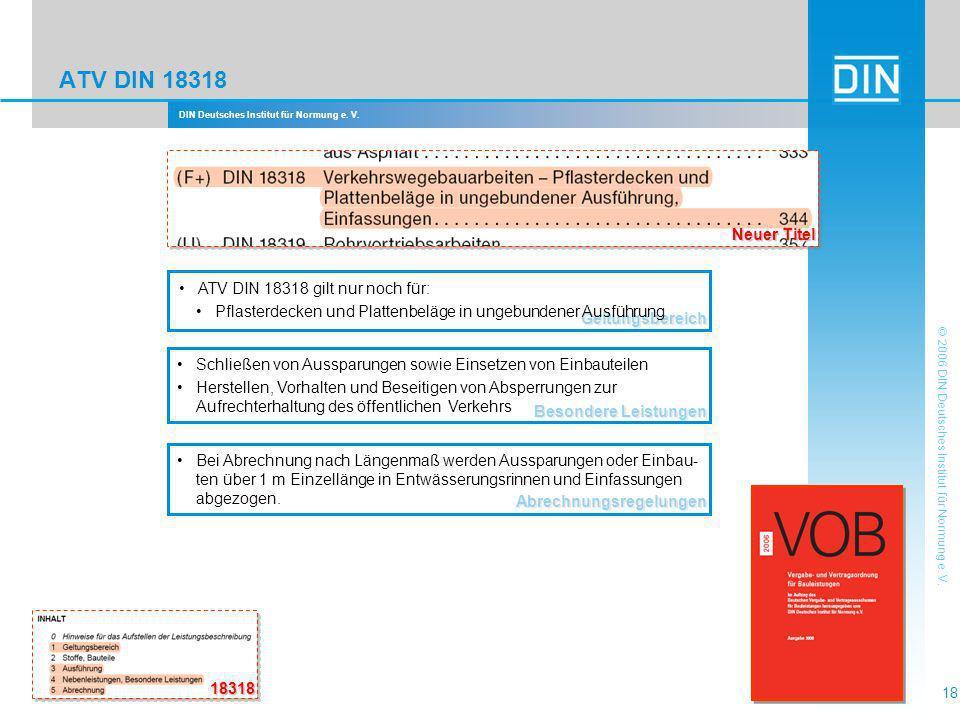 ATV DIN 18318 Neuer Titel ATV DIN 18318 gilt nur noch für: