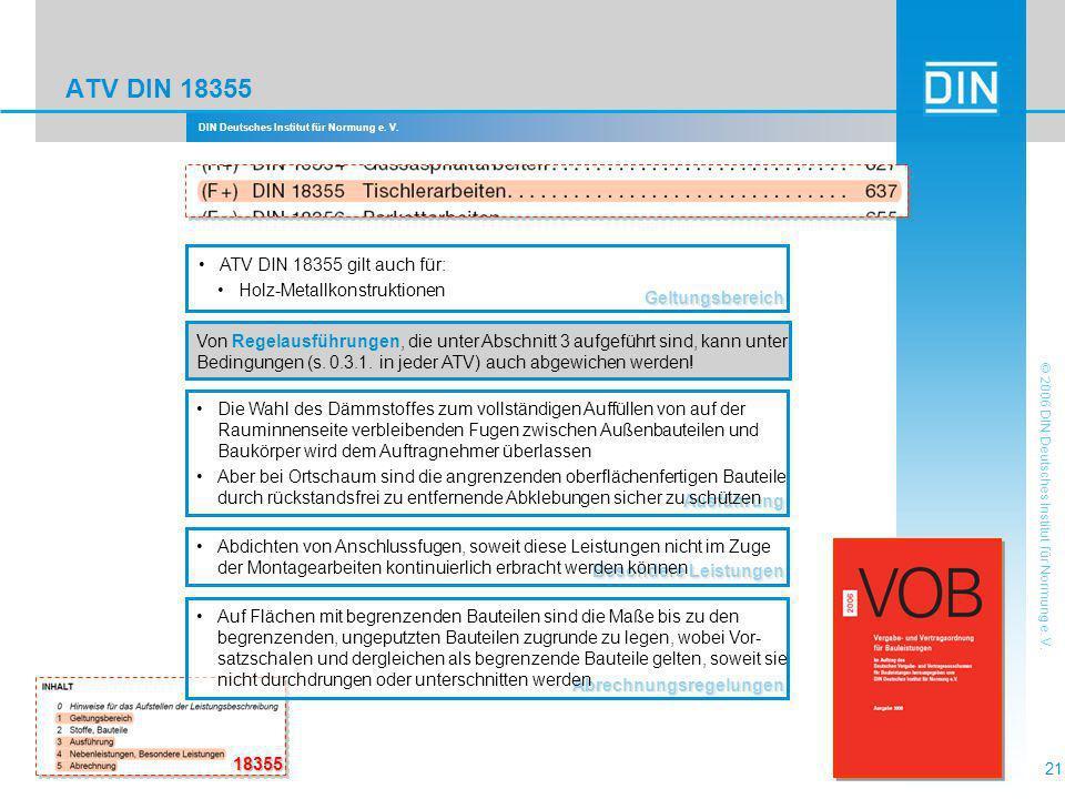 ATV DIN 18355 ATV DIN 18355 gilt auch für: Holz-Metallkonstruktionen