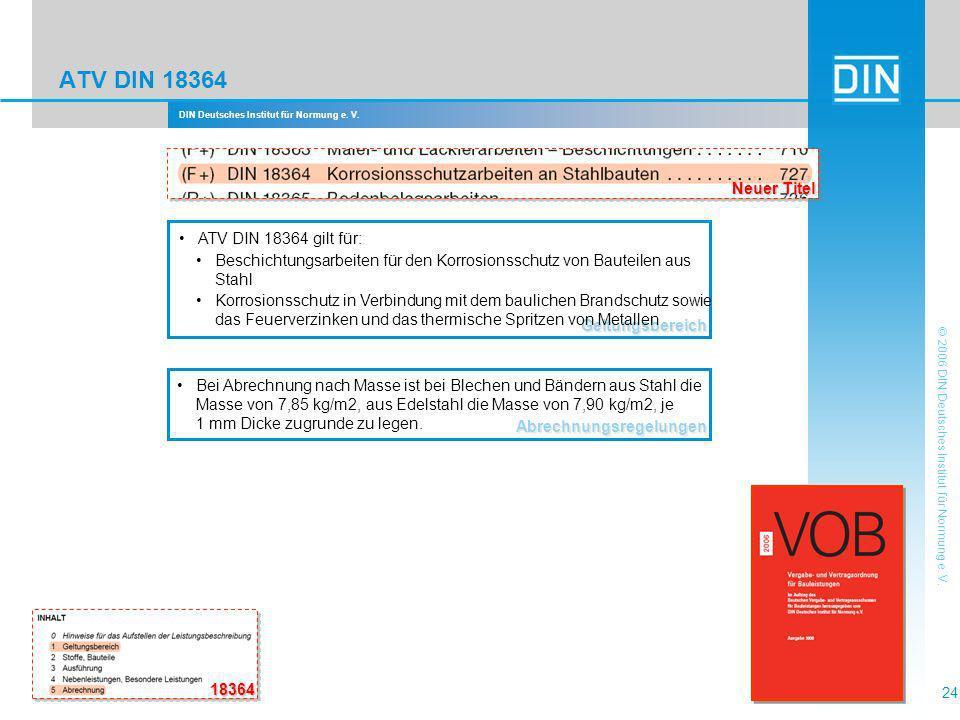 ATV DIN 18364 Neuer Titel ATV DIN 18364 gilt für: