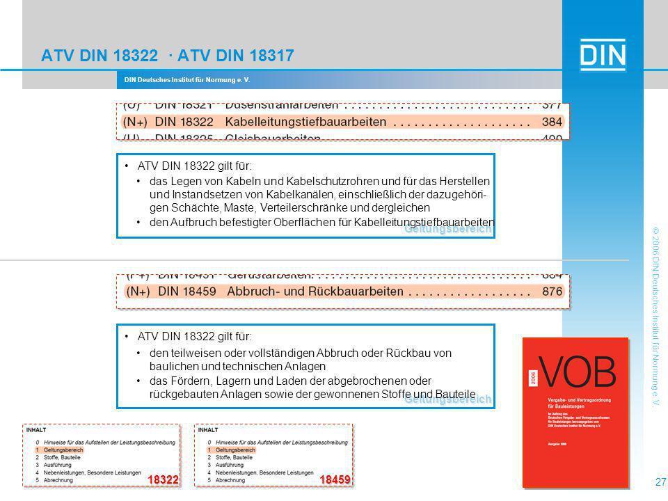 ATV DIN 18322 · ATV DIN 18317 Geltungsbereich ATV DIN 18322 gilt für:
