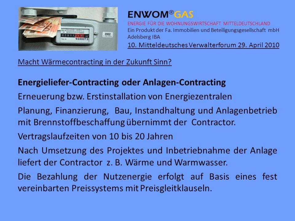 Energieliefer-Contracting oder Anlagen-Contracting
