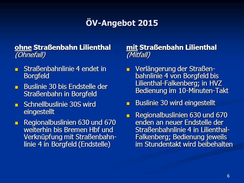 ÖV-Angebot 2015 ohne Straßenbahn Lilienthal (Ohnefall)