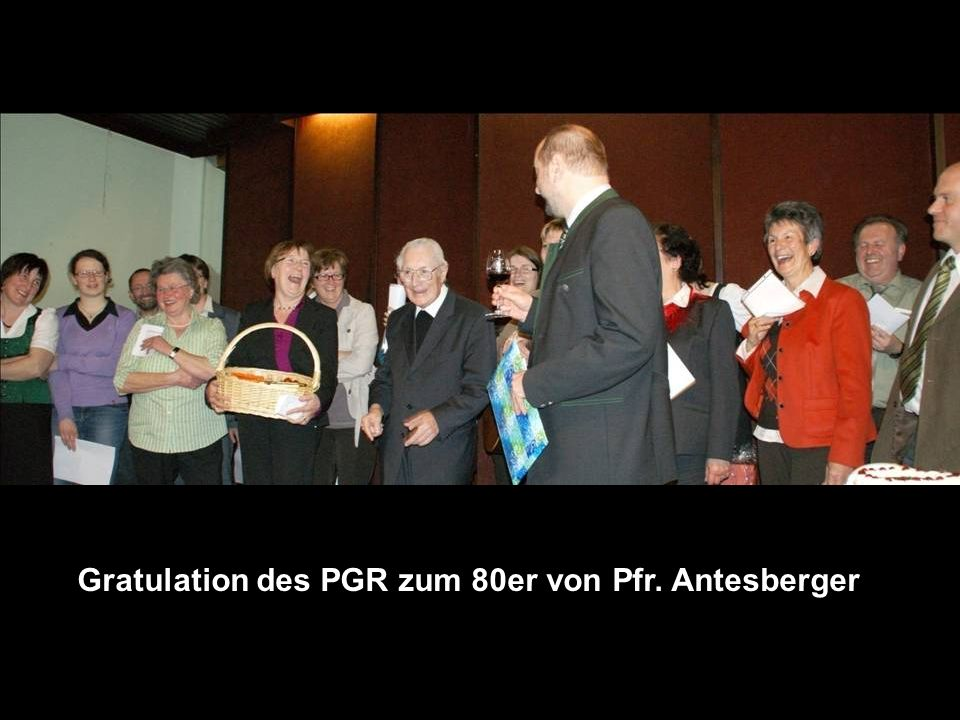 Gratulation des PGR zum 80er von Pfr. Antesberger