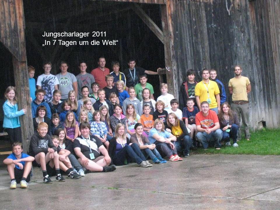 """Jungscharlager 2011 """"In 7 Tagen um die Welt"""