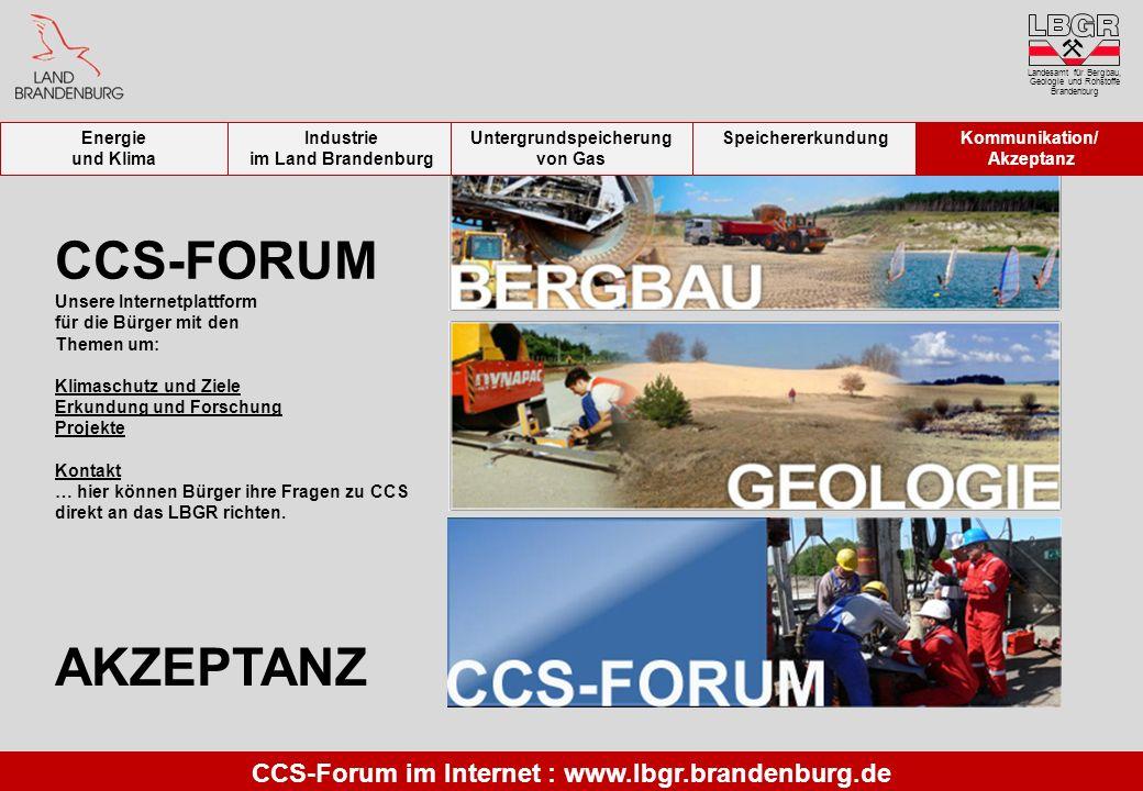 CCS-FORUM AKZEPTANZ CCS-Forum im Internet : www.lbgr.brandenburg.de
