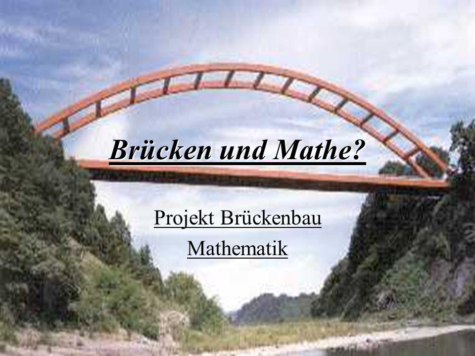 Projekt Brückenbau Mathematik