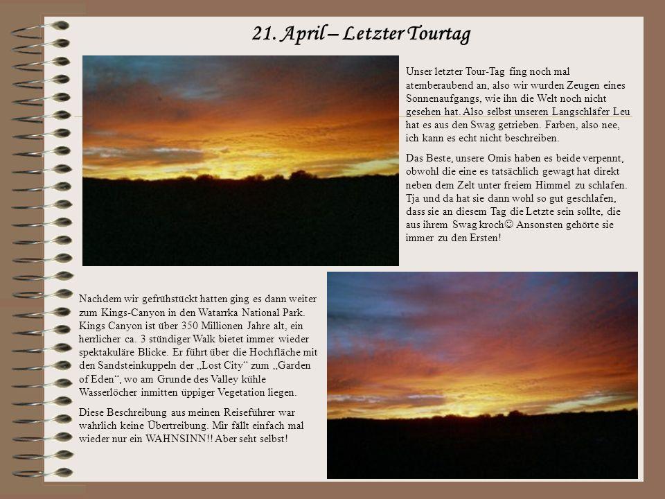 21. April – Letzter Tourtag