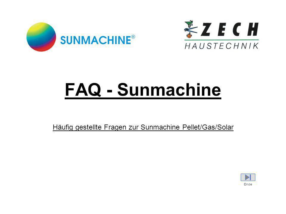 Häufig gestellte Fragen zur Sunmachine Pellet/Gas/Solar