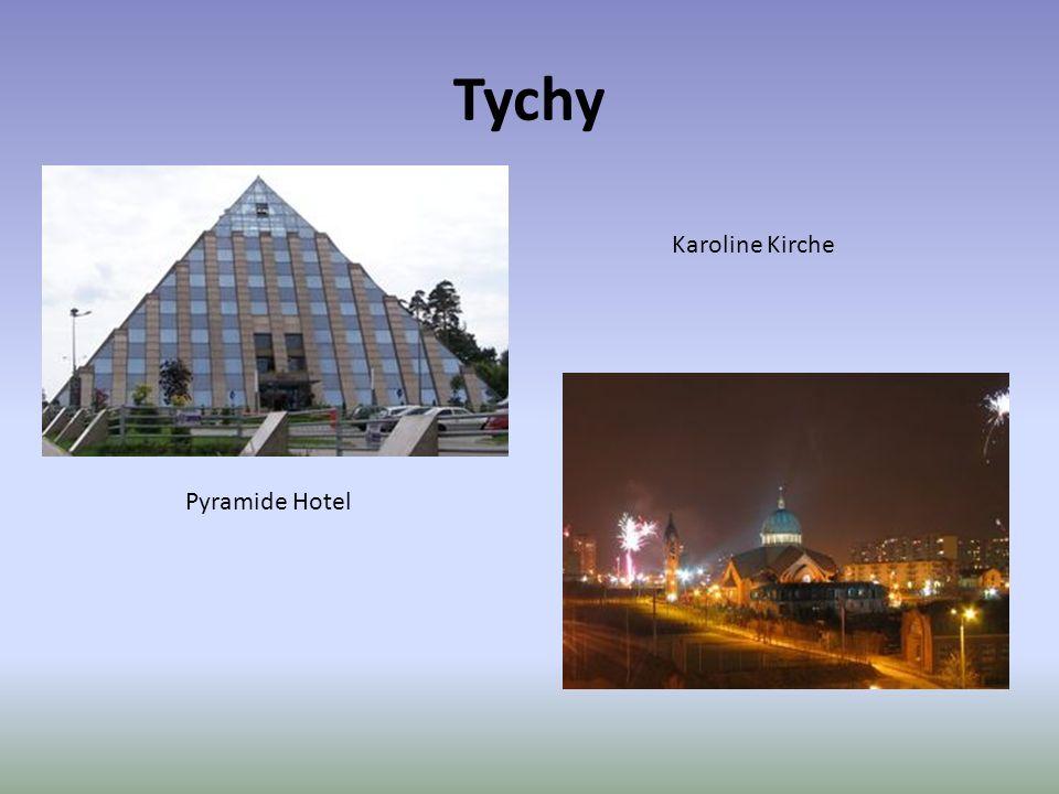 Tychy Karoline Kirche Pyramide Hotel