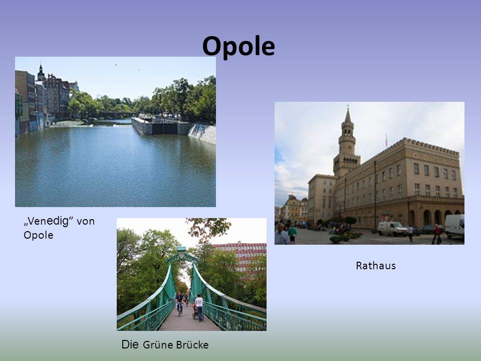 """Opole """"Venedig von Opole Rathaus Die Grüne Brücke"""