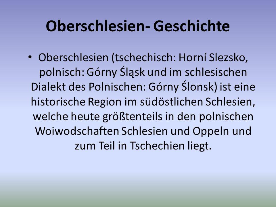 Oberschlesien- Geschichte