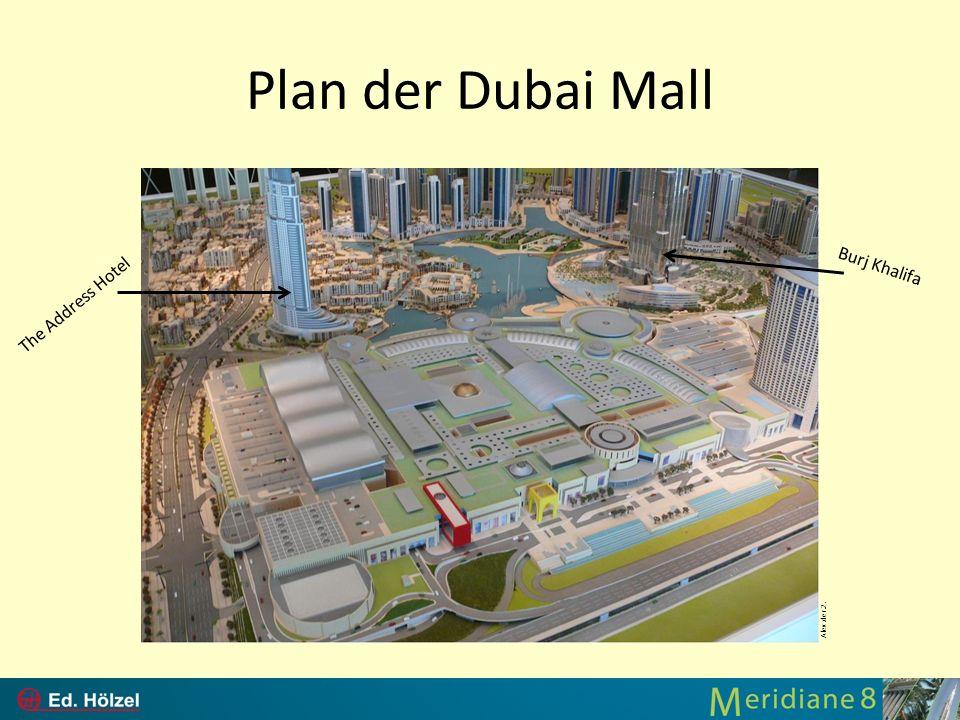 Plan der Dubai Mall Burj Khalifa The Address Hotel Alex.der.2.