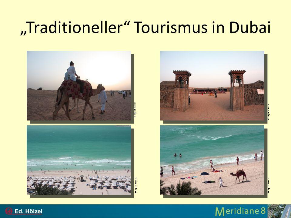 """Traditioneller Tourismus in Dubai"