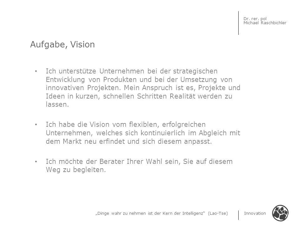 Aufgabe, Vision