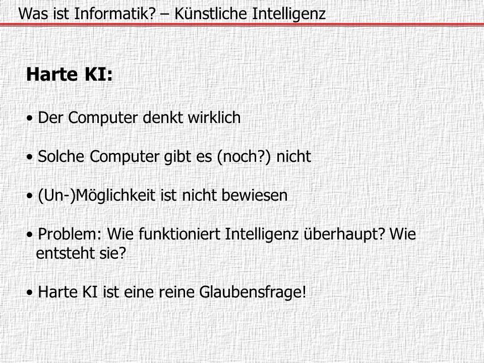Harte KI: Was ist Informatik – Künstliche Intelligenz