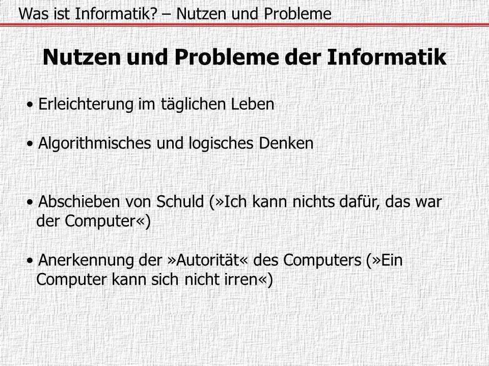 Nutzen und Probleme der Informatik