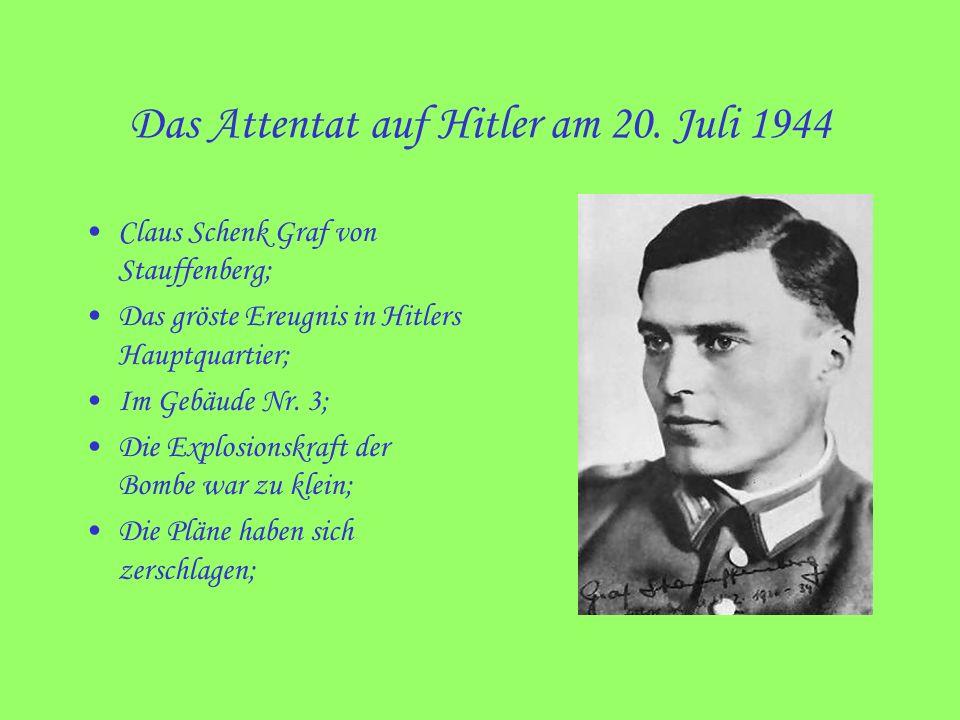 Das Attentat auf Hitler am 20. Juli 1944
