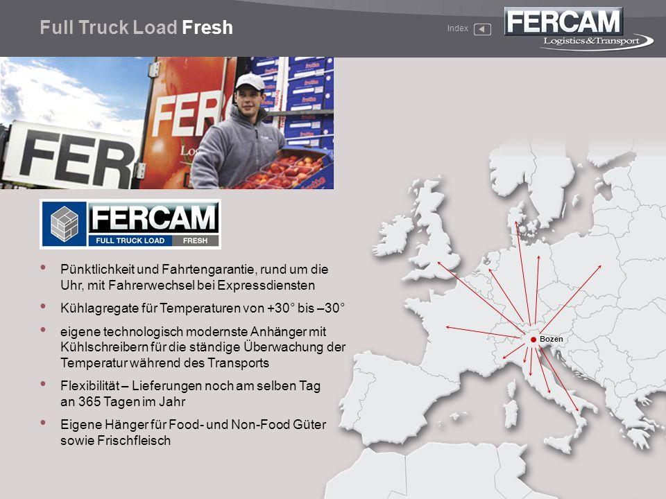 Full Truck Load Fresh Index. Pünktlichkeit und Fahrtengarantie, rund um die Uhr, mit Fahrerwechsel bei Expressdiensten.