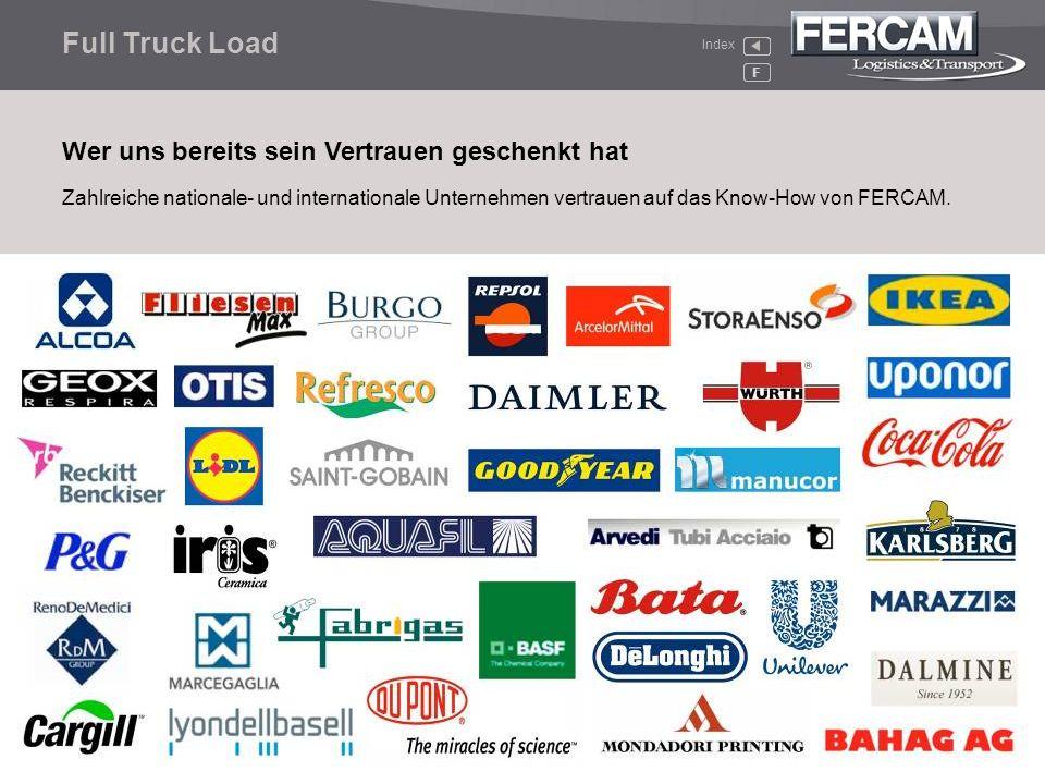 Full Truck Load Wer uns bereits sein Vertrauen geschenkt hat