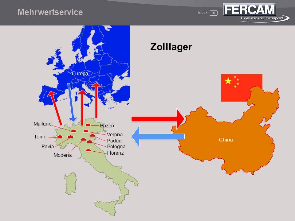 Zolllager Mehrwertservice Europa Mailand Bozen Verona Turin China