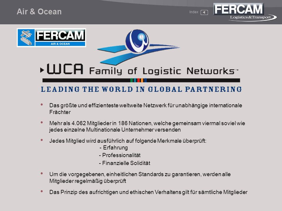 Air & Ocean Index. Das größte und effizienteste weltweite Netzwerk für unabhängige internationale Frächter.