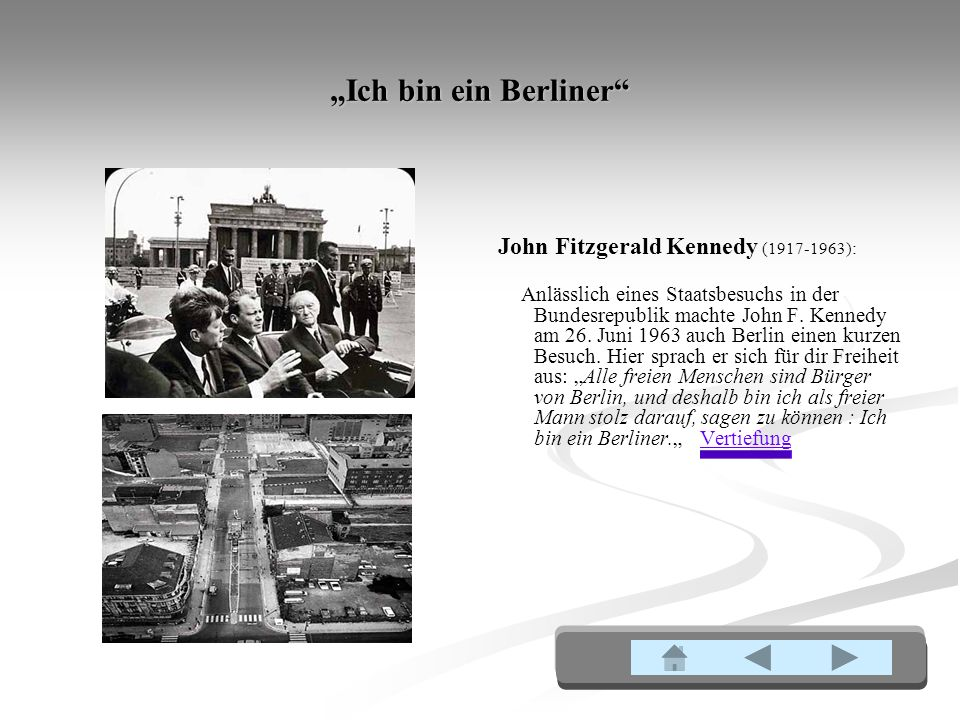 """""""Ich bin ein Berliner John Fitzgerald Kennedy (1917-1963):"""