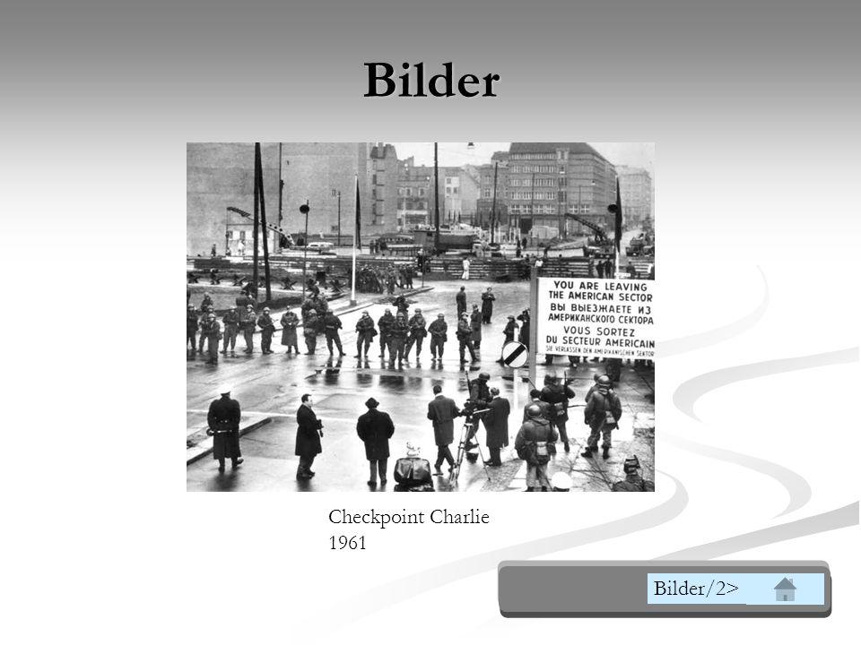 Bilder Checkpoint Charlie 1961 Bilder/2>