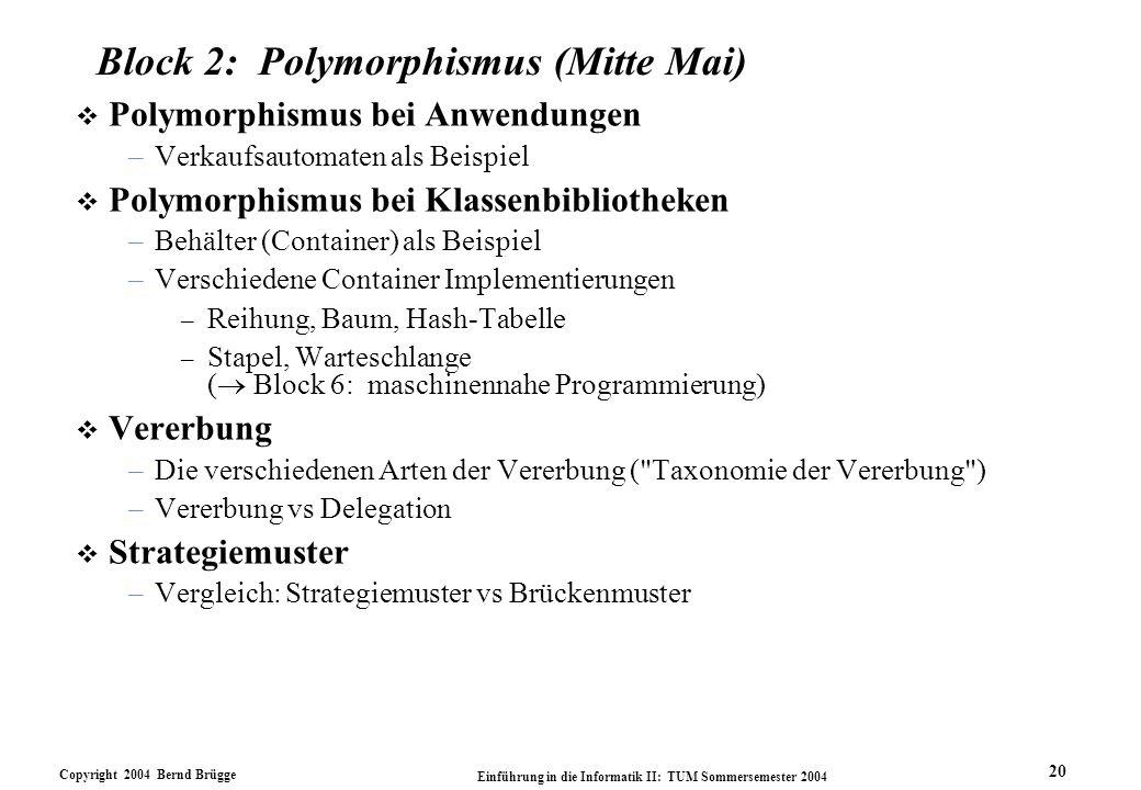 Block 2: Polymorphismus (Mitte Mai)