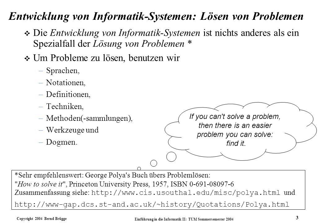 Entwicklung von Informatik-Systemen: Lösen von Problemen