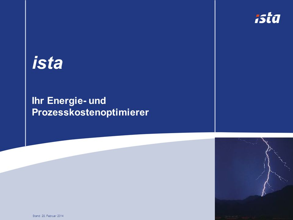 Ich möchte Ihnen heute die Vorteile der Systemlösungen von ista vorstellen und Ihnen beweisen, dass wir der richtige Partner für Sie sind.
