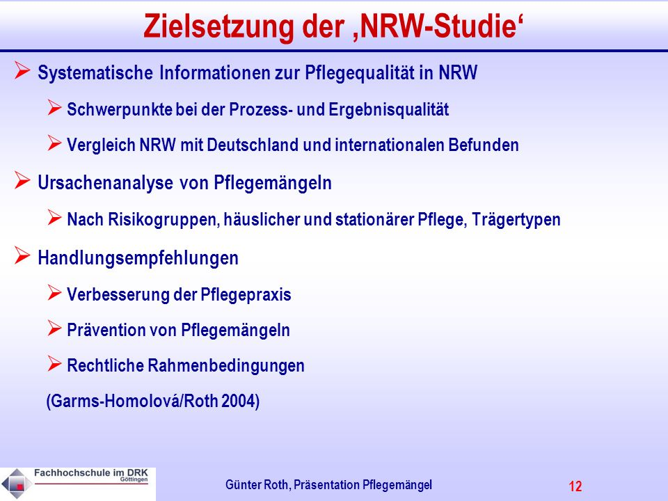 Zielsetzung der 'NRW-Studie'