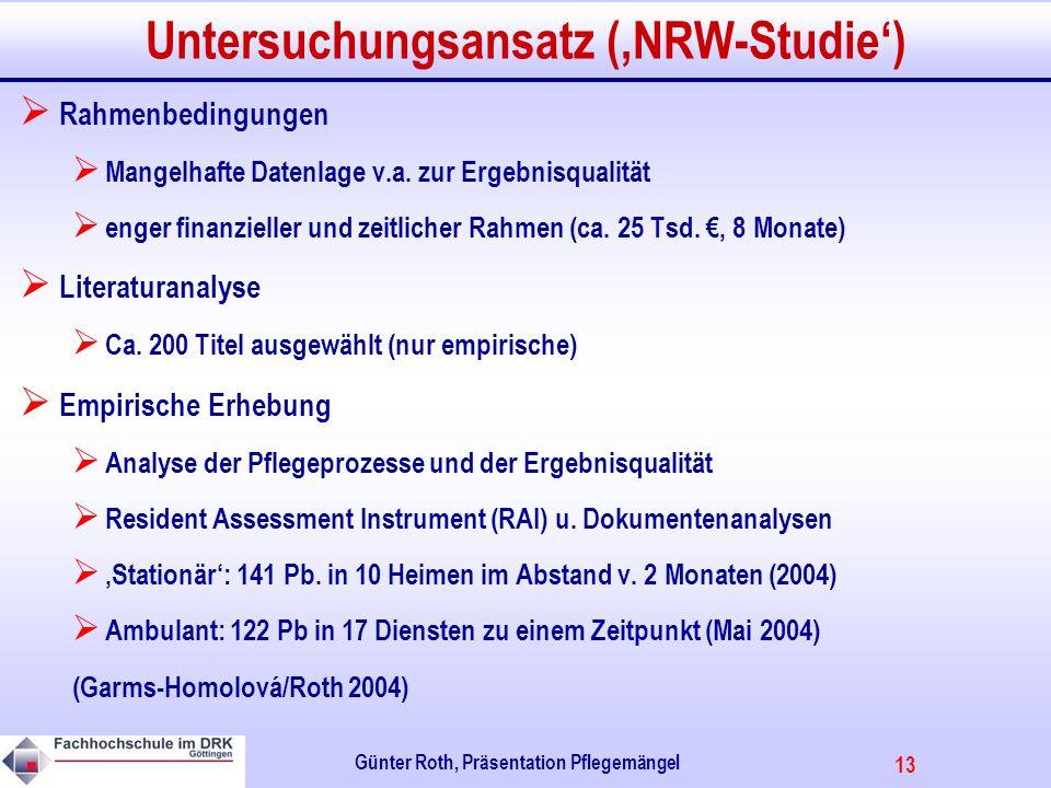 Untersuchungsansatz ('NRW-Studie')