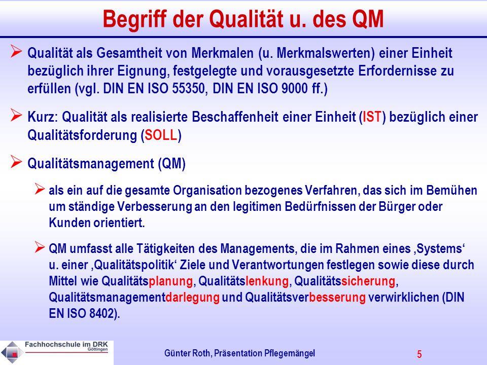 Begriff der Qualität u. des QM