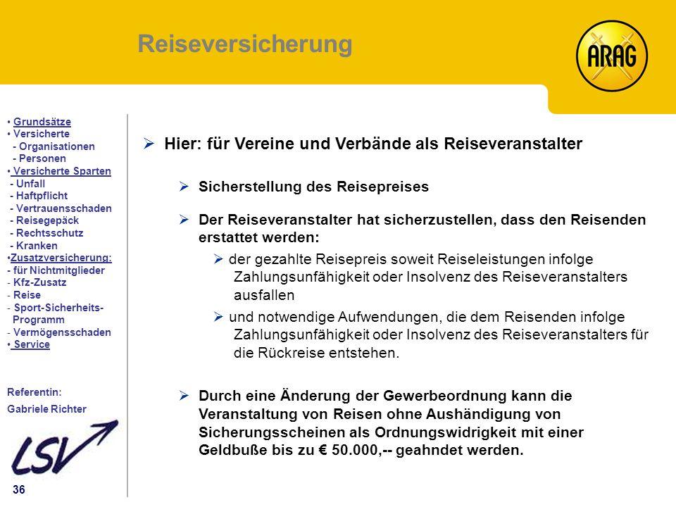 Reiseversicherung Hier: für Vereine und Verbände als Reiseveranstalter