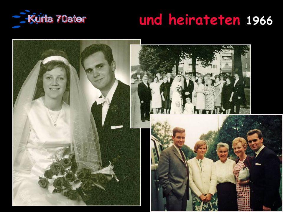und heirateten 1966