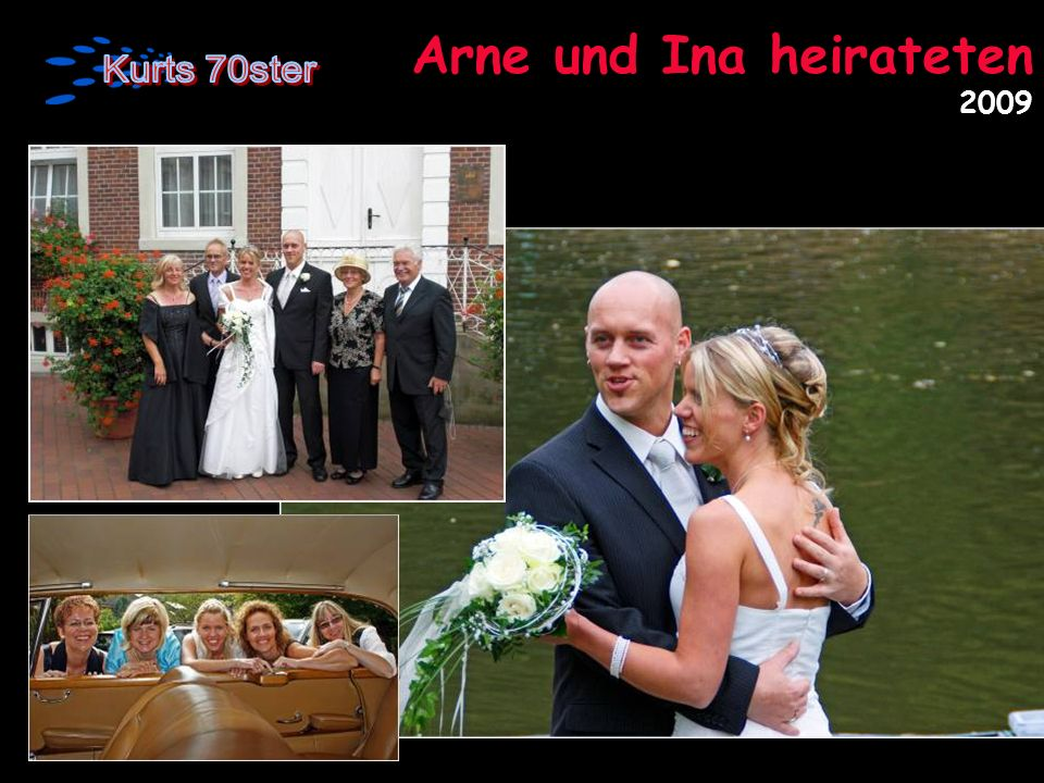 Arne und Ina heirateten 2009