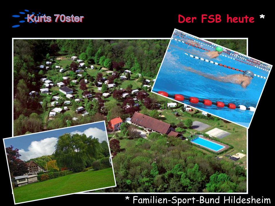 Der FSB heute * * Familien-Sport-Bund Hildesheim