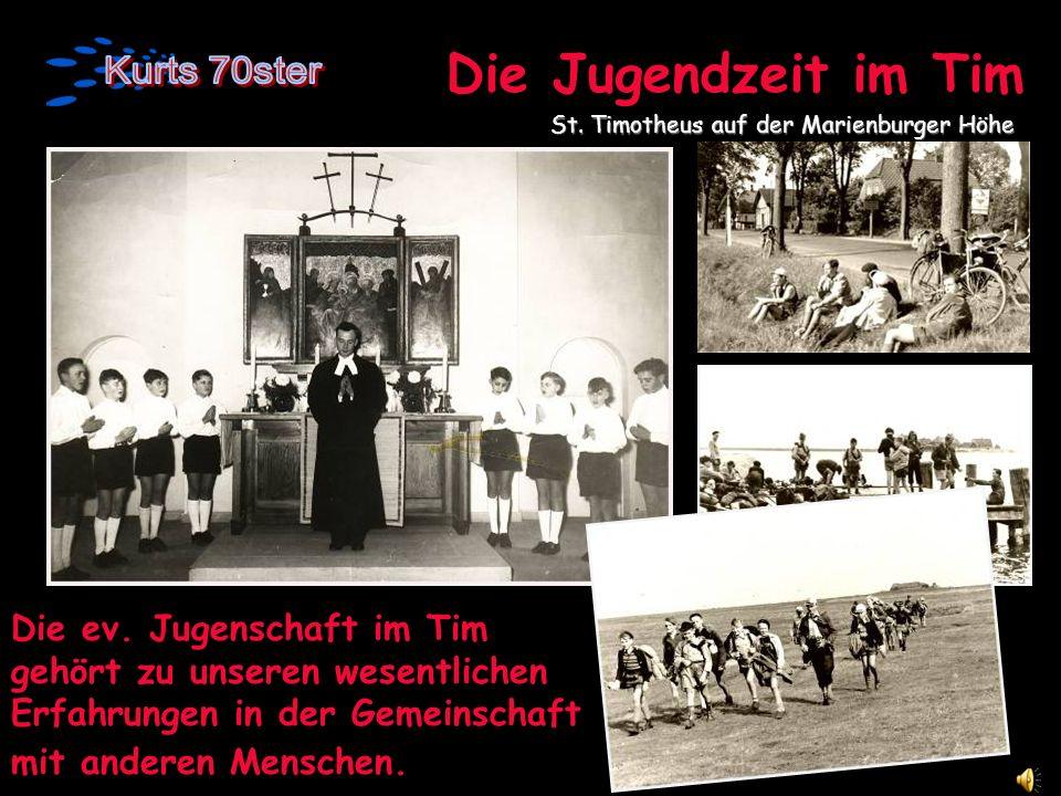Die Jugendzeit im Tim St. Timotheus auf der Marienburger Höhe.
