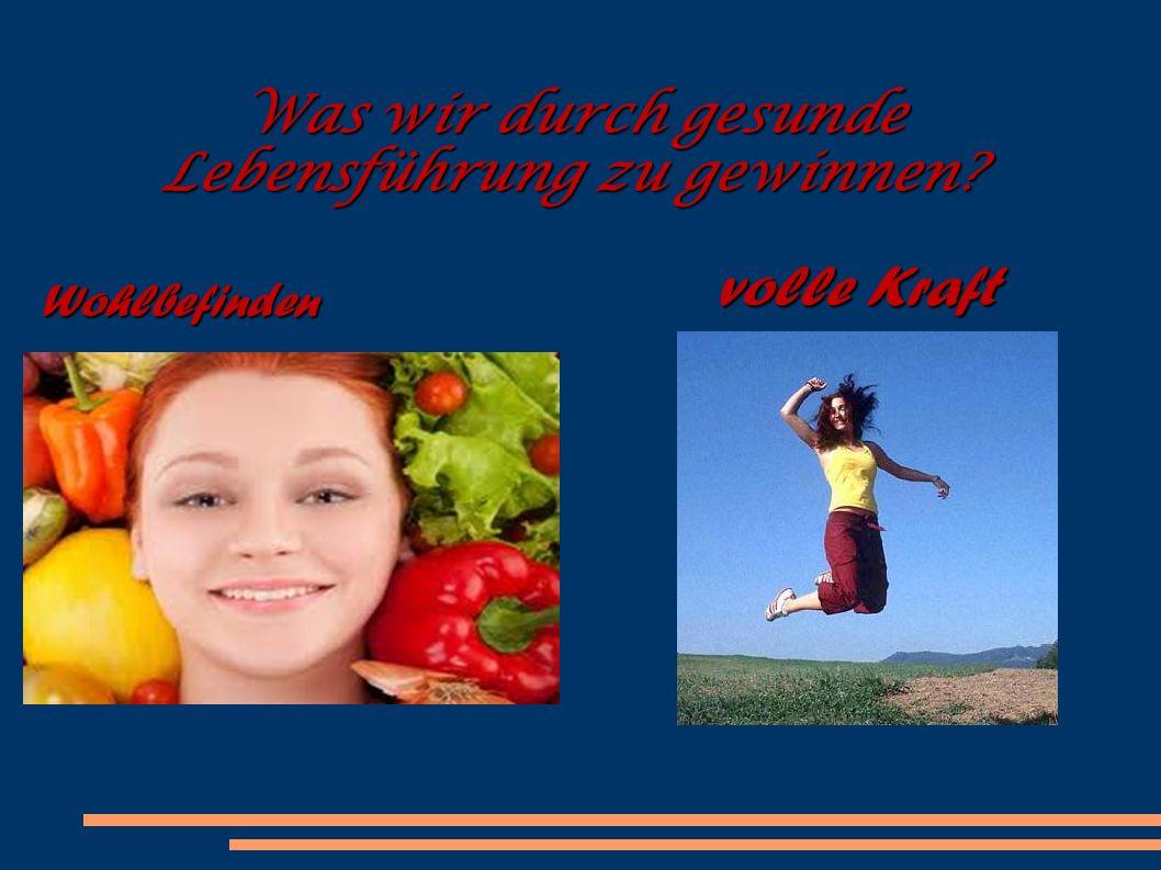 Was wir durch gesunde Lebensführung zu gewinnen