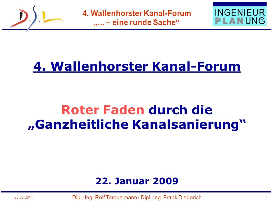"""4. Wallenhorster Kanal-Forum Roter Faden durch die """"Ganzheitliche Kanalsanierung 22. Januar 2009"""