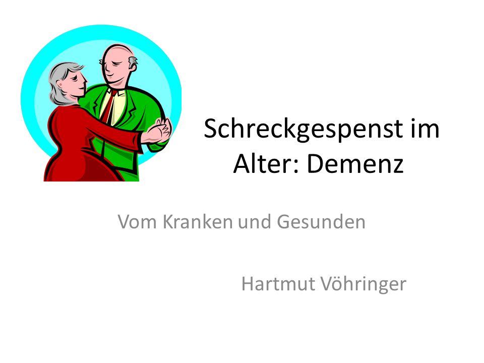 Schreckgespenst im Alter: Demenz